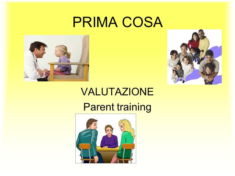 VALUTAZIONE Parent training