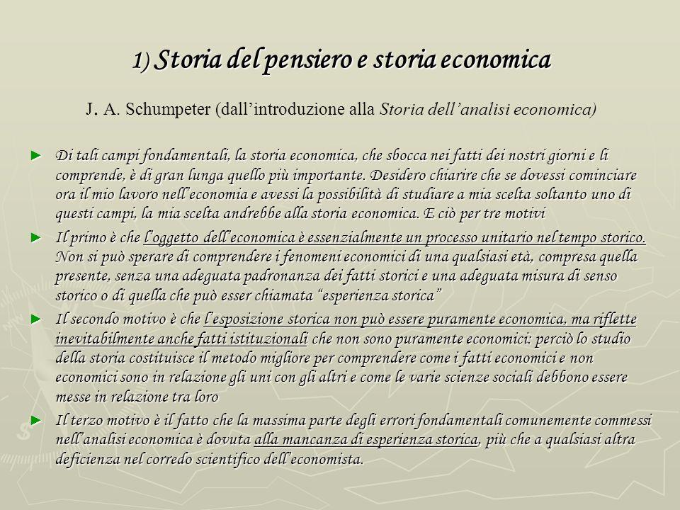 1) Storia del pensiero e storia economica