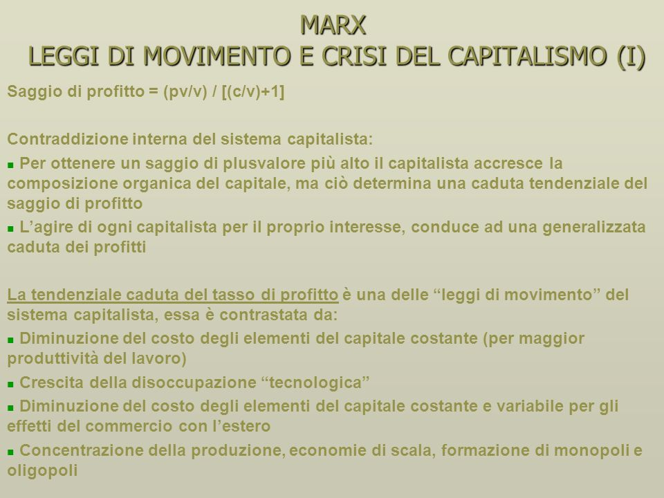 MARX LEGGI DI MOVIMENTO E CRISI DEL CAPITALISMO (I)