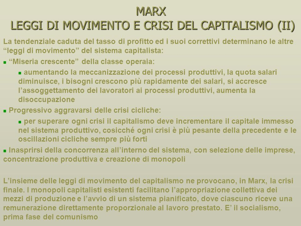 MARX LEGGI DI MOVIMENTO E CRISI DEL CAPITALISMO (II)
