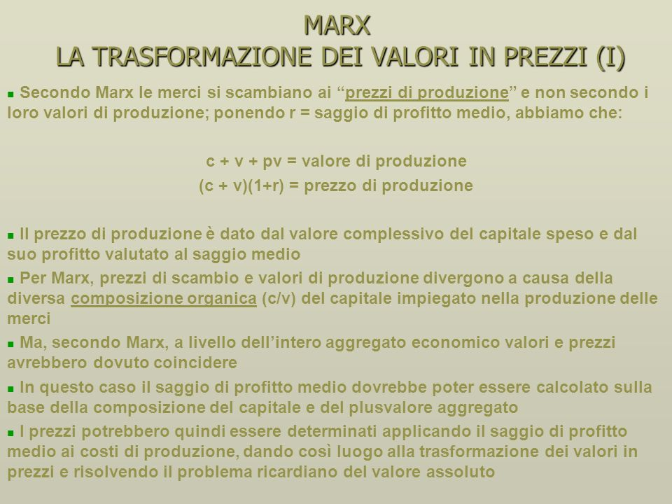 MARX LA TRASFORMAZIONE DEI VALORI IN PREZZI (I)