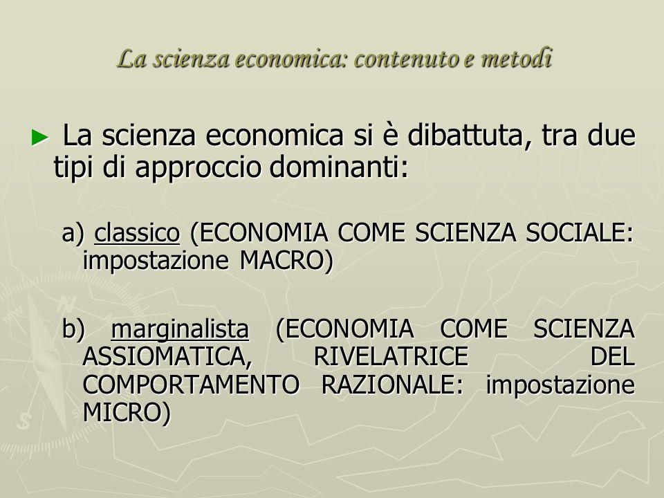 La scienza economica: contenuto e metodi