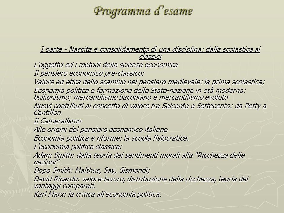 Programma d'esame I parte - Nascita e consolidamento di una disciplina: dalla scolastica ai classici.