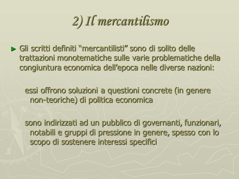 2) Il mercantilismo