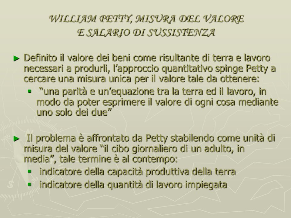 WILLIAM PETTY, MISURA DEL VALORE E SALARIO DI SUSSISTENZA