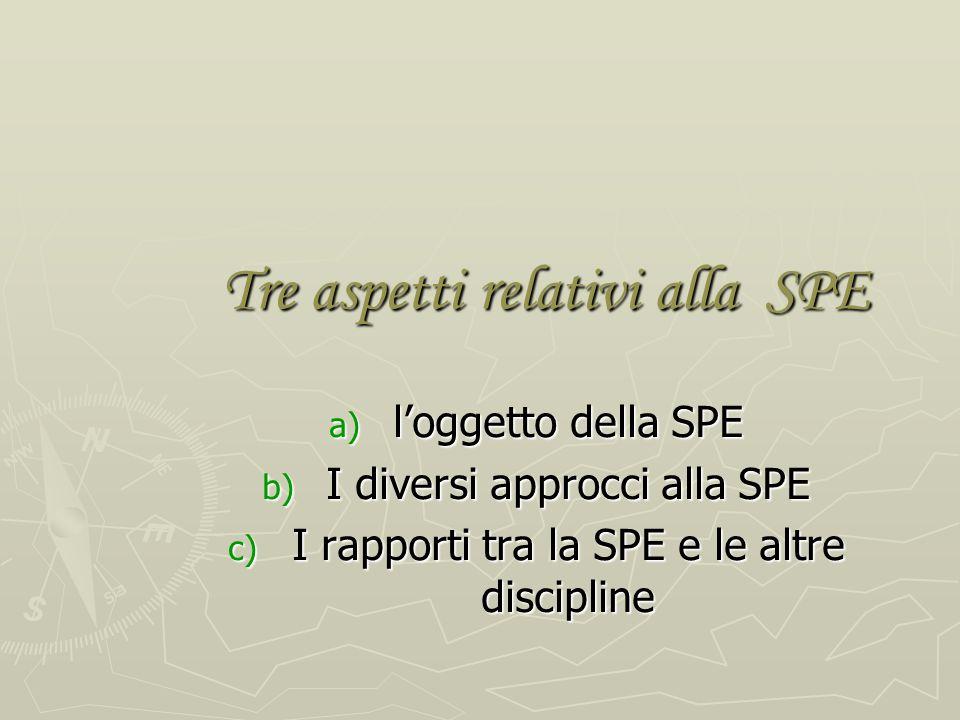 Tre aspetti relativi alla SPE