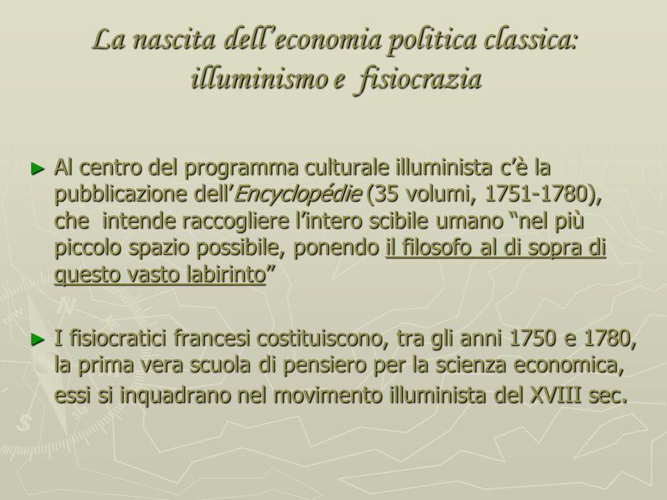 La nascita dell'economia politica classica: illuminismo e fisiocrazia