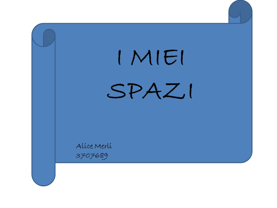 I MIEI SPAZI Alice Merli 3707689