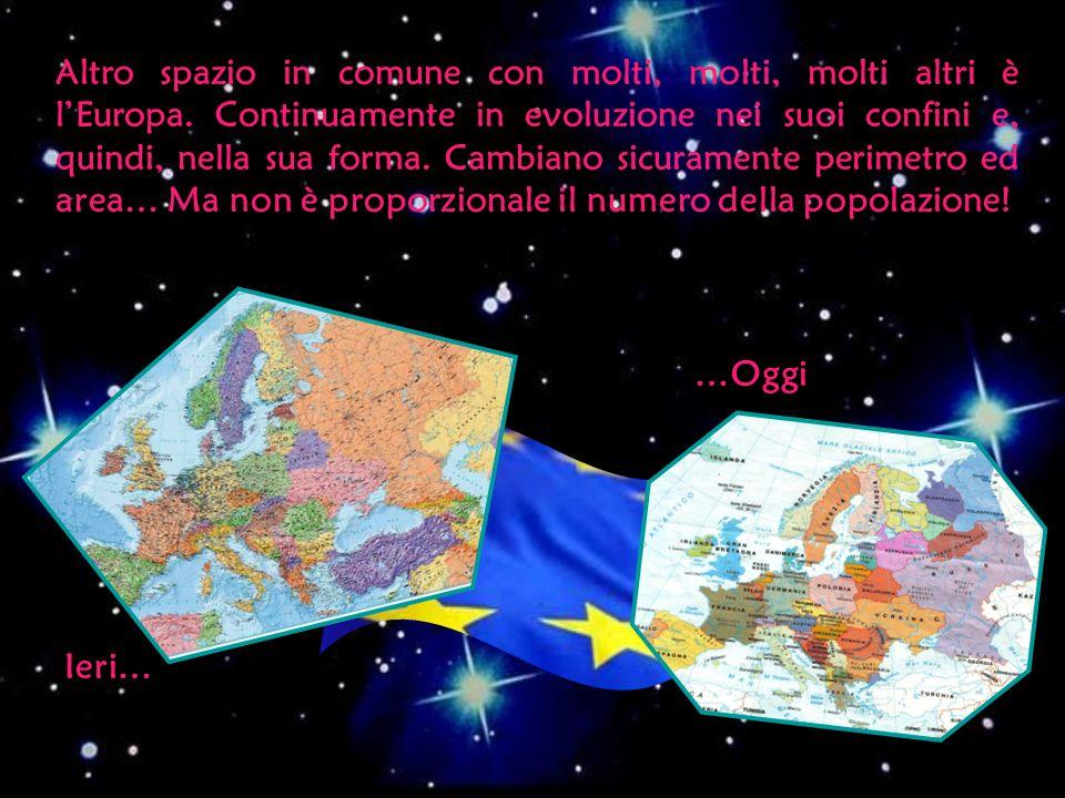 Altro spazio in comune con molti, molti, molti altri è l'Europa