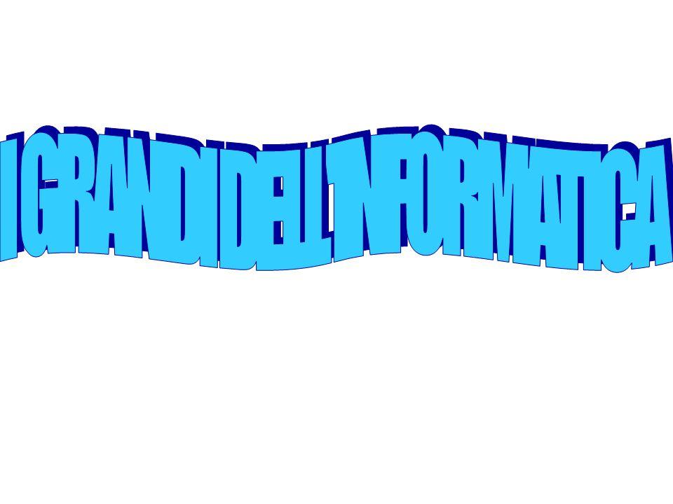 I GRANDI DELL INFORMATICA
