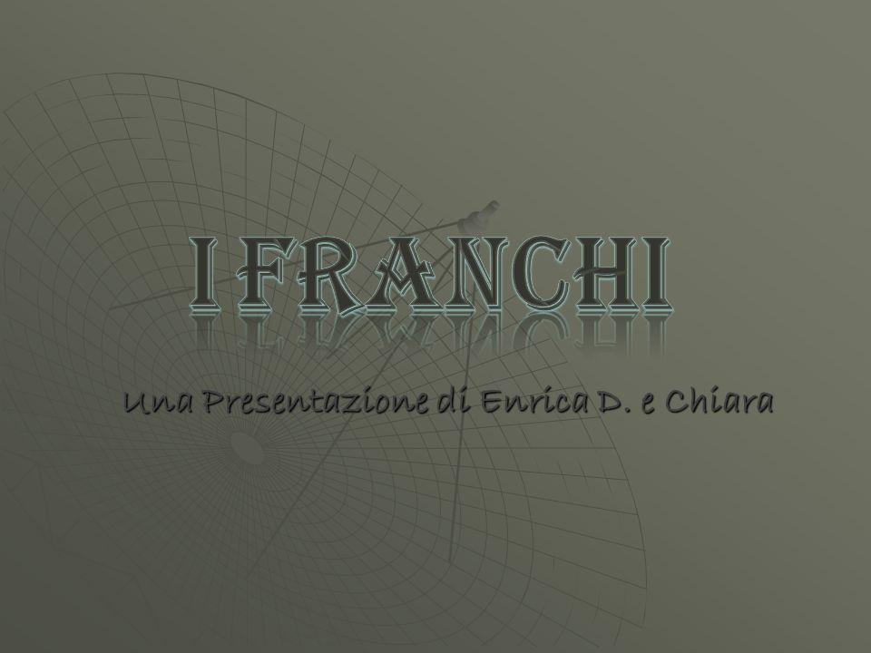 Una Presentazione di Enrica D. e Chiara