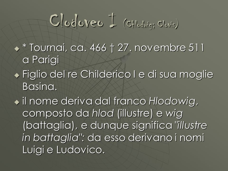Clodoveo I (Chlodwig; Clovis)