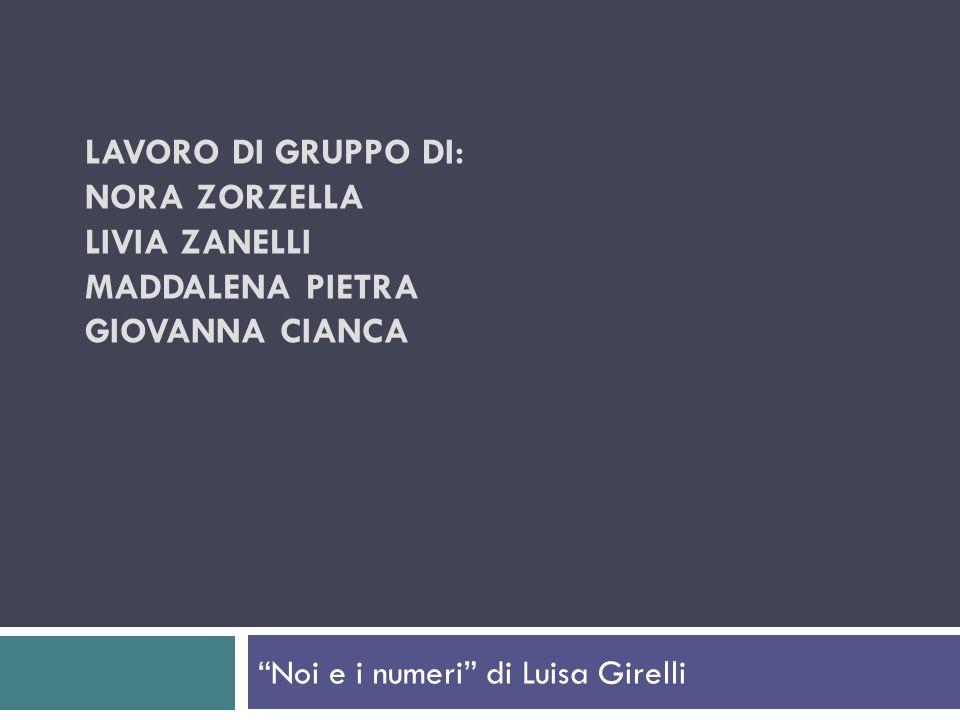 Noi e i numeri di Luisa Girelli