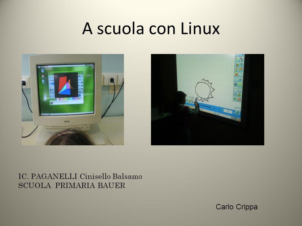 A scuola con Linux IC. PAGANELLI Cinisello Balsamo