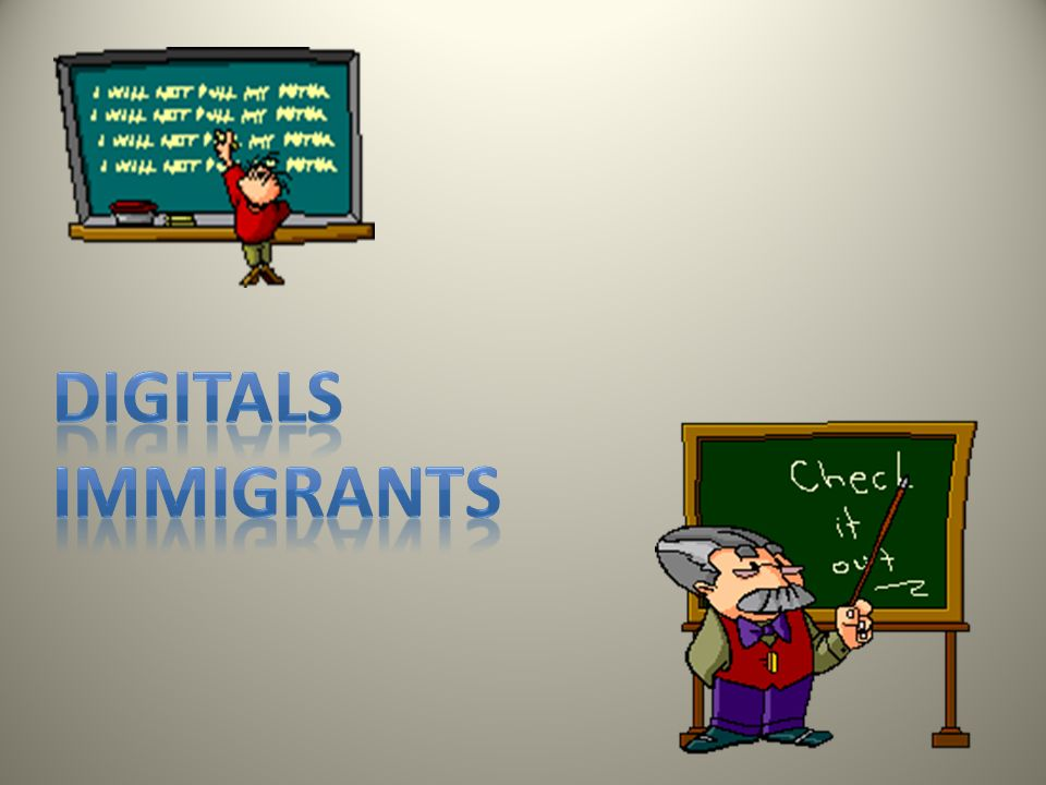 Digitals Immigrants