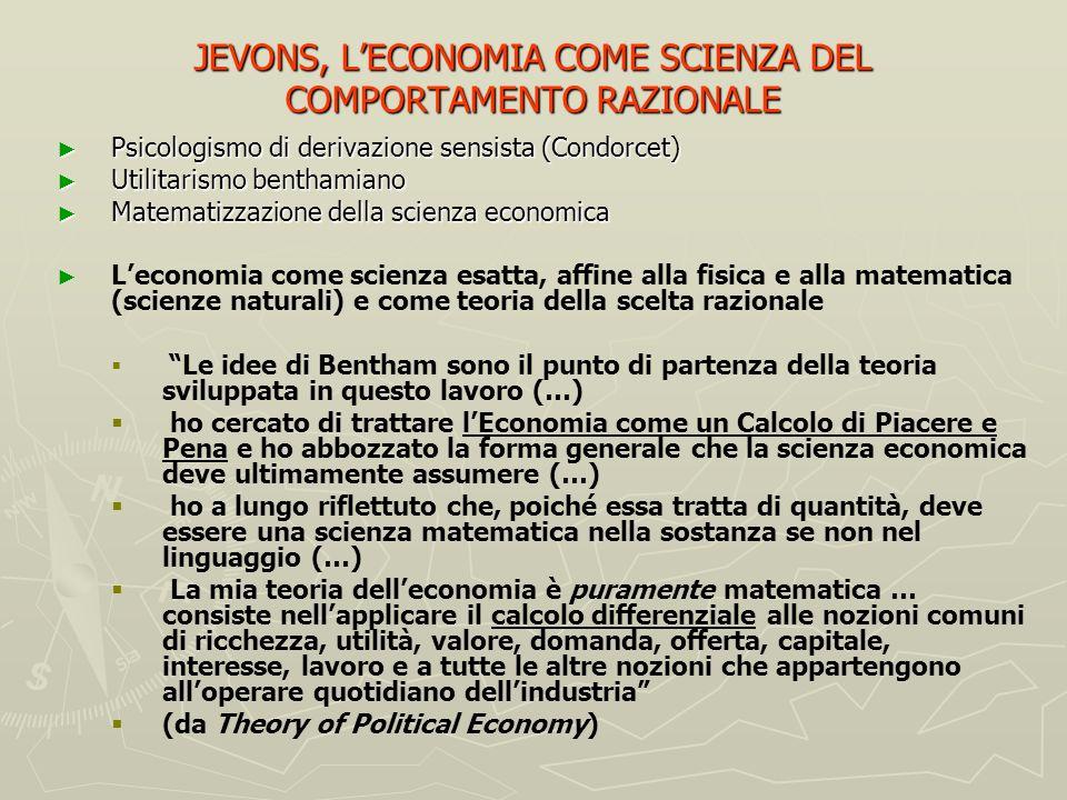 JEVONS, L'ECONOMIA COME SCIENZA DEL COMPORTAMENTO RAZIONALE
