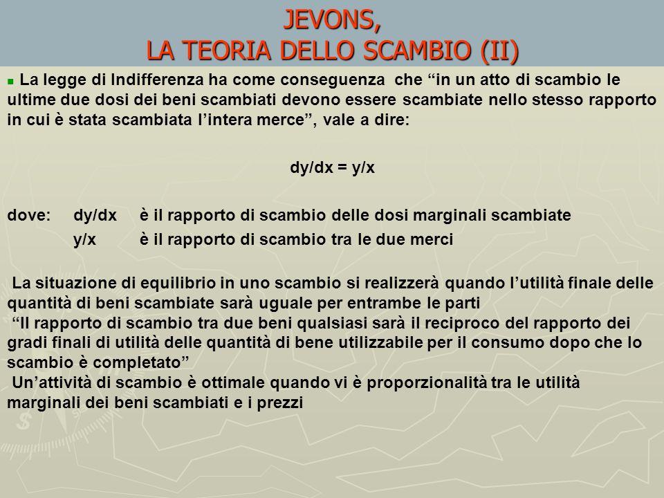 JEVONS, LA TEORIA DELLO SCAMBIO (II)