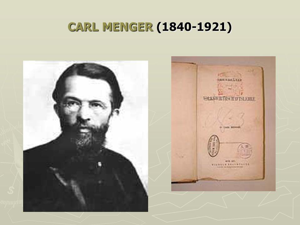 CARL MENGER (1840-1921)