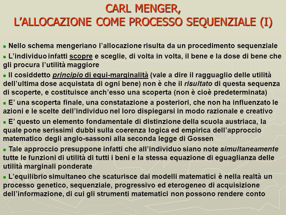 CARL MENGER, L'ALLOCAZIONE COME PROCESSO SEQUENZIALE (I)