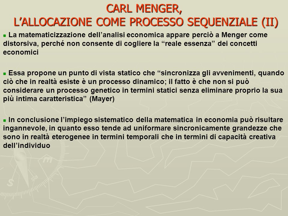 CARL MENGER, L'ALLOCAZIONE COME PROCESSO SEQUENZIALE (II)