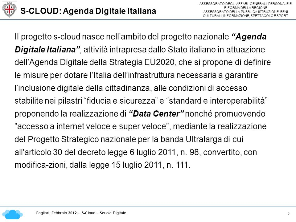 S-CLOUD: Agenda Digitale Italiana