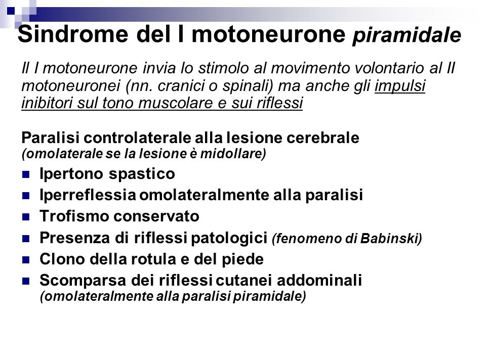 Sindrome del I motoneurone piramidale
