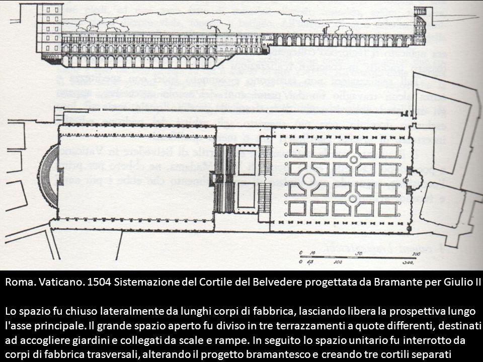 Roma. Vaticano. 1504 Sistemazione del Cortile del Belvedere progettata da Bramante per Giulio II
