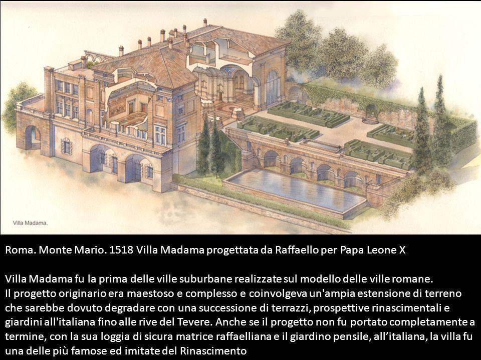 Roma. Monte Mario. 1518 Villa Madama progettata da Raffaello per Papa Leone X