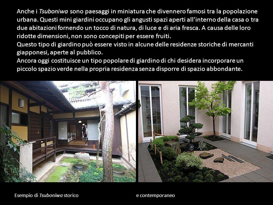 Anche i Tsuboniwa sono paesaggi in miniatura che divennero famosi tra la popolazione urbana. Questi mini giardini occupano gli angusti spazi aperti all'interno della casa o tra due abitazioni fornendo un tocco di natura, di luce e di aria fresca. A causa delle loro ridotte dimensioni, non sono concepiti per essere fruiti.