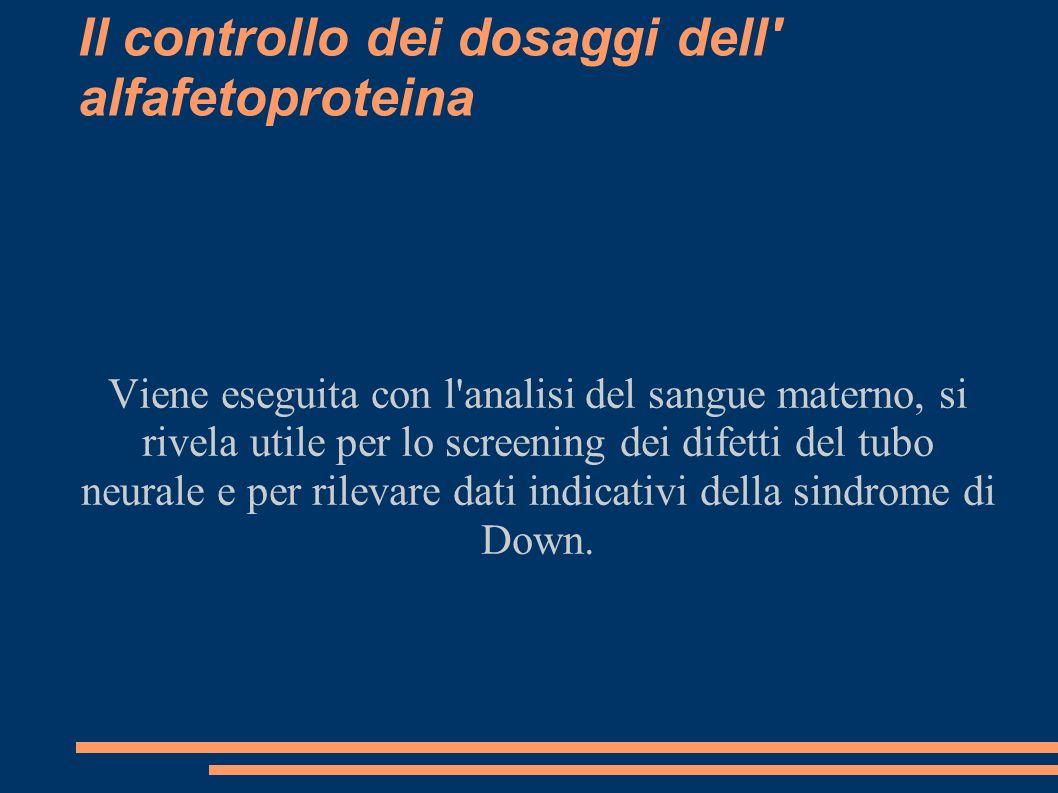 Il controllo dei dosaggi dell alfafetoproteina