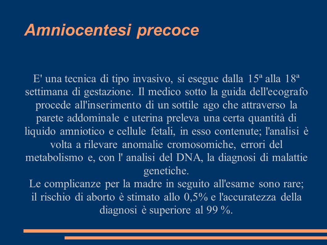 Amniocentesi precoce