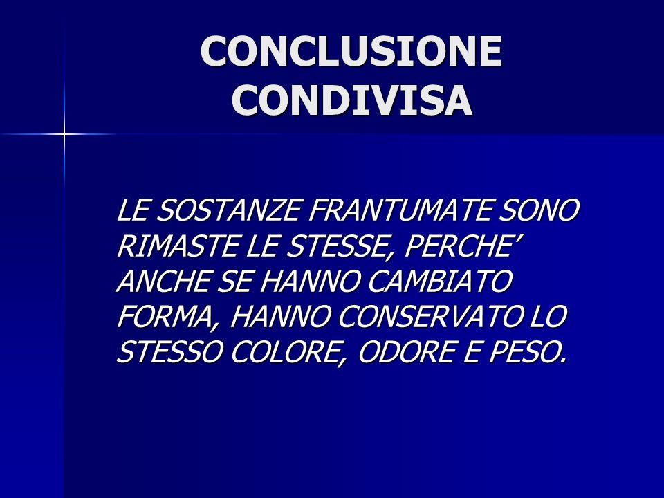 CONCLUSIONE CONDIVISA