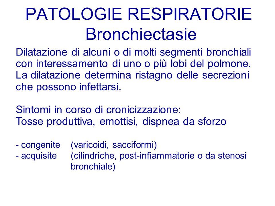 PATOLOGIE RESPIRATORIE Bronchiectasie