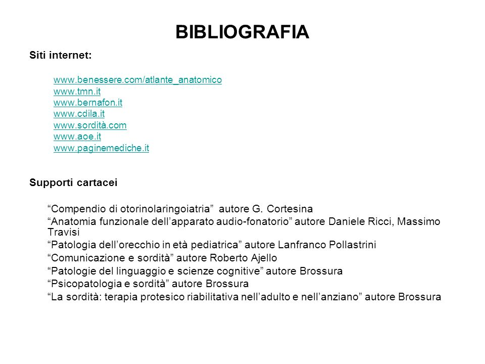 BIBLIOGRAFIA Siti internet: Supporti cartacei