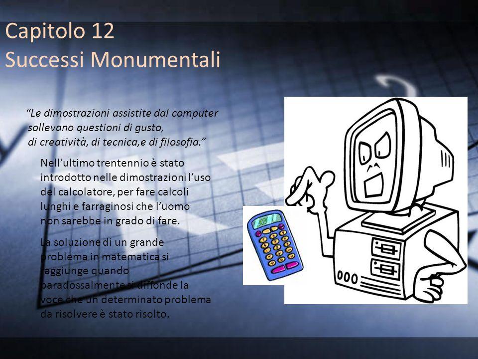 Capitolo 12 Successi Monumentali