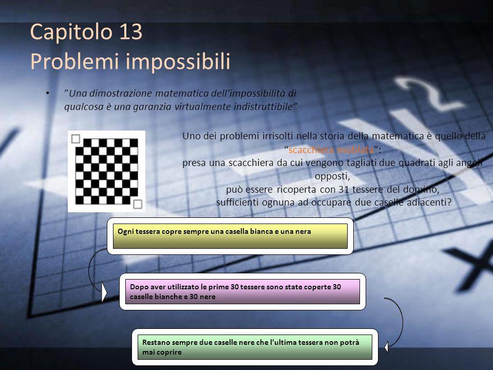 Capitolo 13 Problemi impossibili