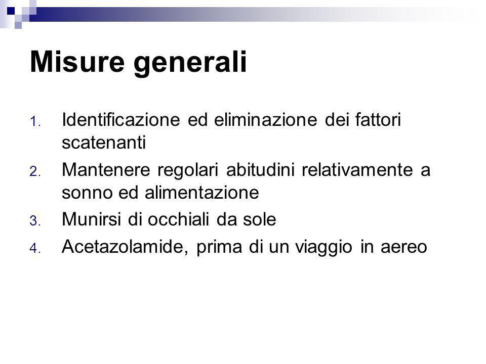 Misure generali Identificazione ed eliminazione dei fattori scatenanti