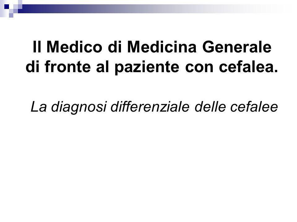 Il Medico di Medicina Generale di fronte al paziente con cefalea