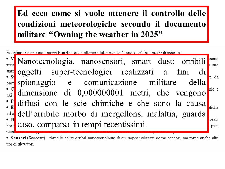 Ed ecco come si vuole ottenere il controllo delle condizioni meteorologiche secondo il documento militare Owning the weather in 2025