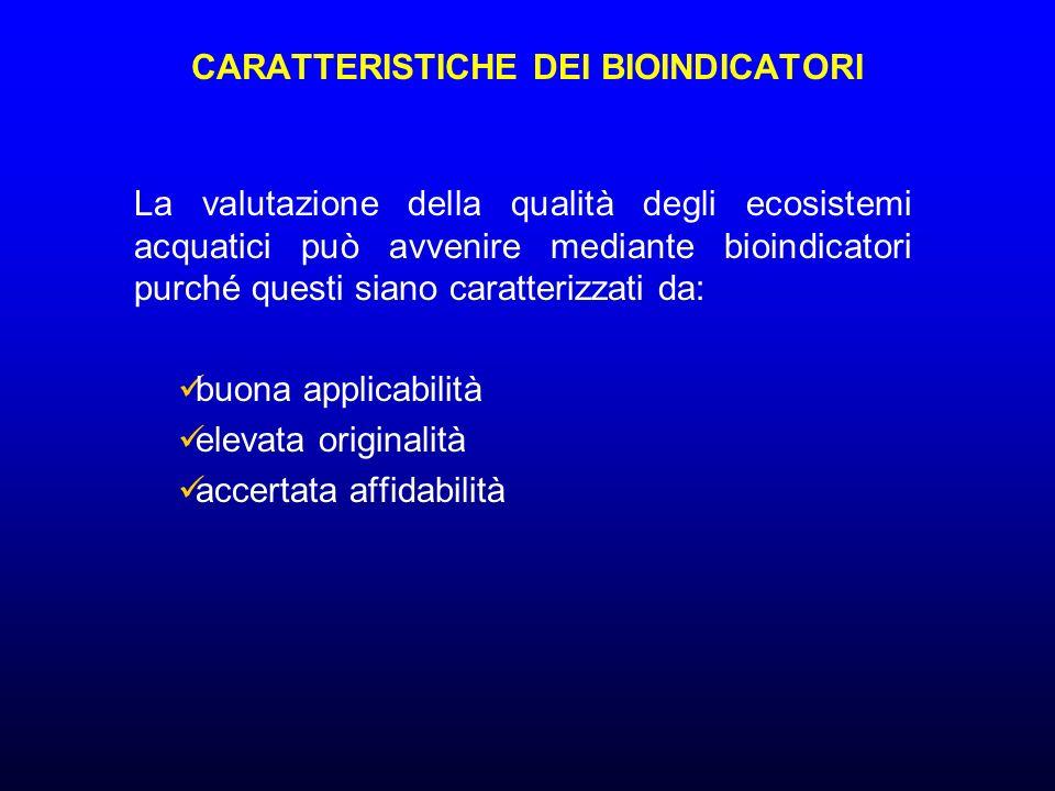 CARATTERISTICHE DEI BIOINDICATORI