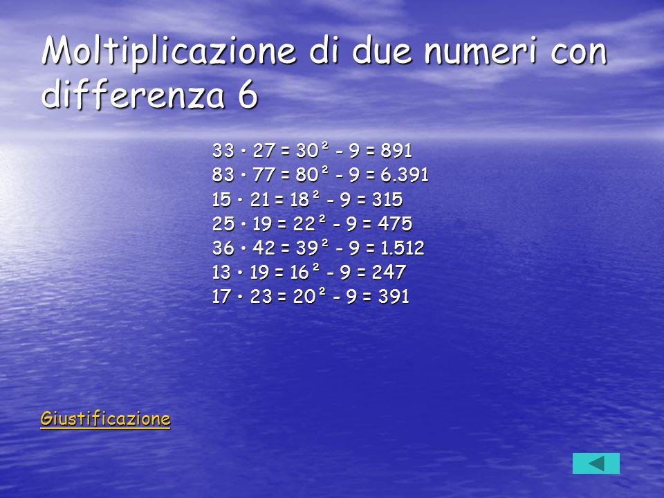 Moltiplicazione di due numeri con differenza 6