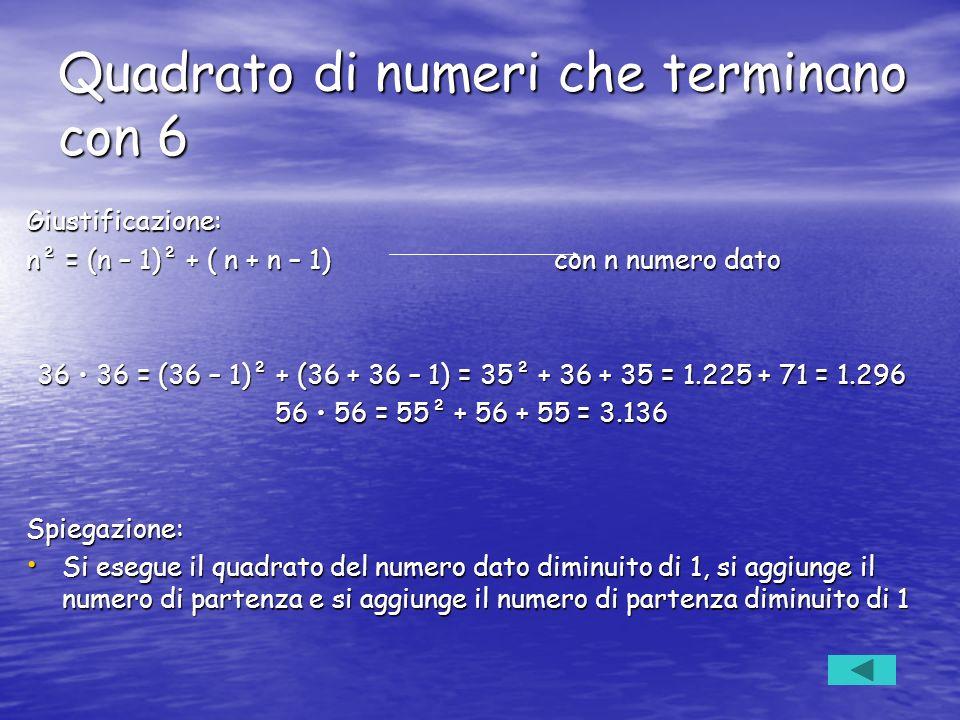 Quadrato di numeri che terminano con 6