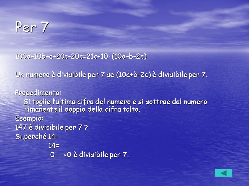Per 7 100a+10b+c+20c-20c=21c+10 . (10a+b-2c)