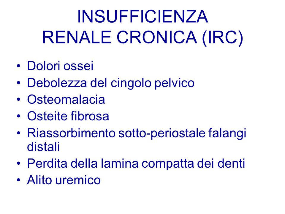 INSUFFICIENZA RENALE CRONICA (IRC)