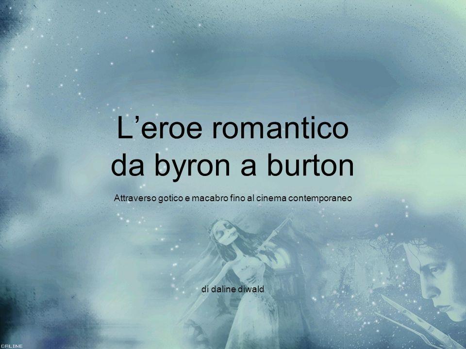 L'eroe romantico da byron a burton