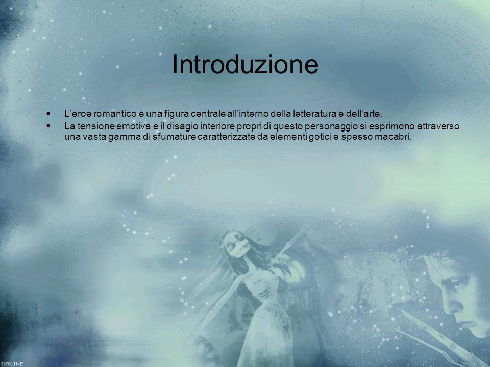 Introduzione L'eroe romantico è una figura centrale all'interno della letteratura e dell'arte.