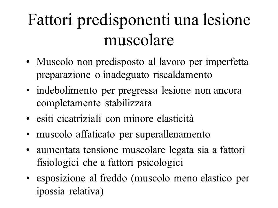 Fattori predisponenti una lesione muscolare