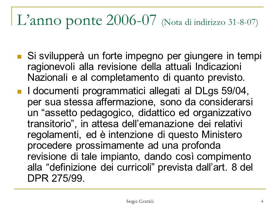 L'anno ponte 2006-07 (Nota di indirizzo 31-8-07)