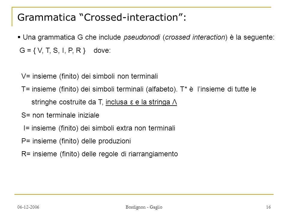 Grammatica Crossed-interaction :