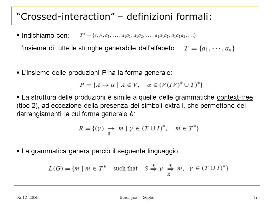 Crossed-interaction – definizioni formali: